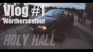 •HXLY HALL• WÖRTHERSEETOUR 2016 VLOG #1
