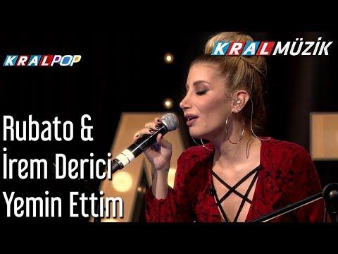 Yemin Ettim - Rubato & İrem Derici & Hasan Gözetlik