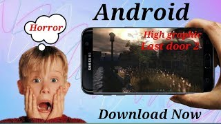 How to download last door 2 android #zomehindi