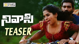 Nivasi Movie Official Teaser || Latest Telugu Teaser