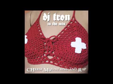 DJ Tron - CHeese, Mountains & Rap (Swiss HipHop Mix)