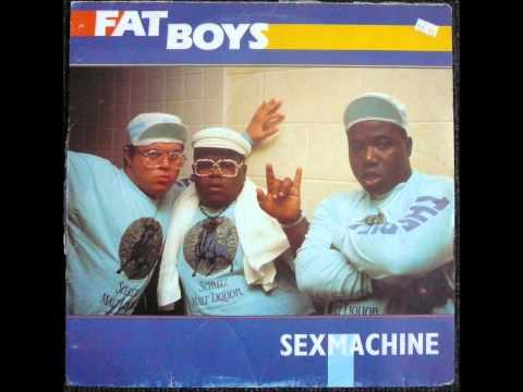 Fat Boys - Sex Machine Original 12 Inch Version 1986 video