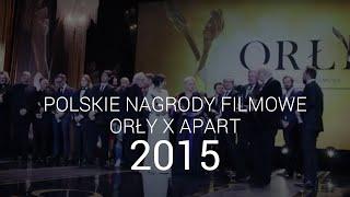Polskie Nagrody  Filmowe Orły 2015