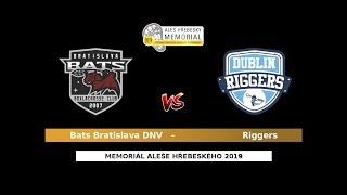 37 - Blue QF1: Bats Bratislava DNV – Riggers