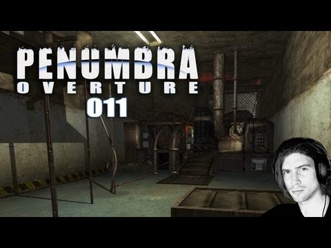 Let's Play Penumbra: Overture #011 - Die Raffinerie [Full-HD] [Deutsch] [Facecam]