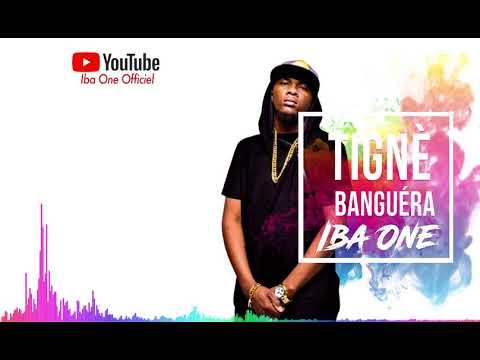 Iba One - Tignè Banguéra
