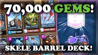 Experimenting with Skeleton Barrel Decks | 70,000 GEM SPREE | Clash Royale
