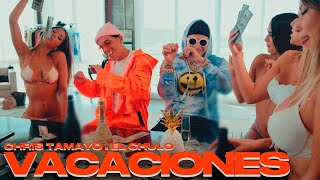 Download lagu El Chulo Ft Chris Tamayo - Vacaciones (Video Oficial)
