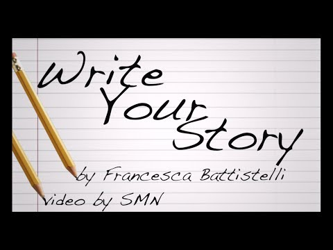 Write Your Story by Francesca Battistelli Lyrics