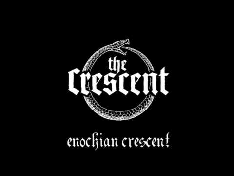 Enochian Crescent - Ye Crystall Sphears