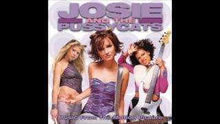 Josie and the Pussycats (Theme Song) [Film Version]