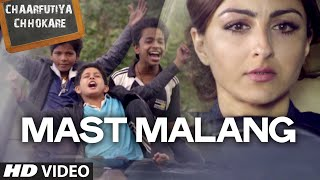 Mast Malang VIDEO Song  Chaarfutiya Chhokare