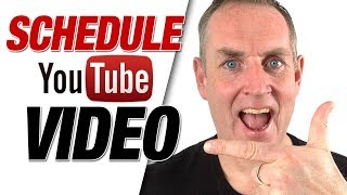 How To Schedule A YouTube Video 2019
