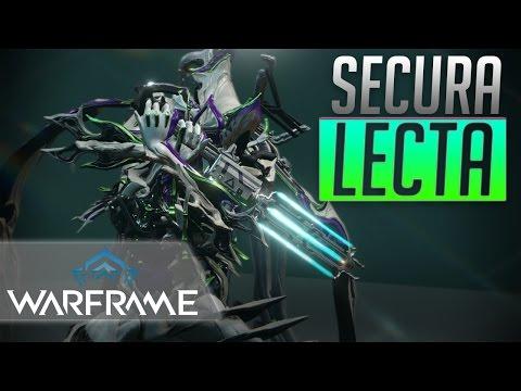 Warframe: Secura Lecta Build - STILL GOOD!