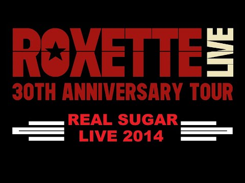 Roxette - Real sugar / She's got nothing on ( live in Turku 2014 )