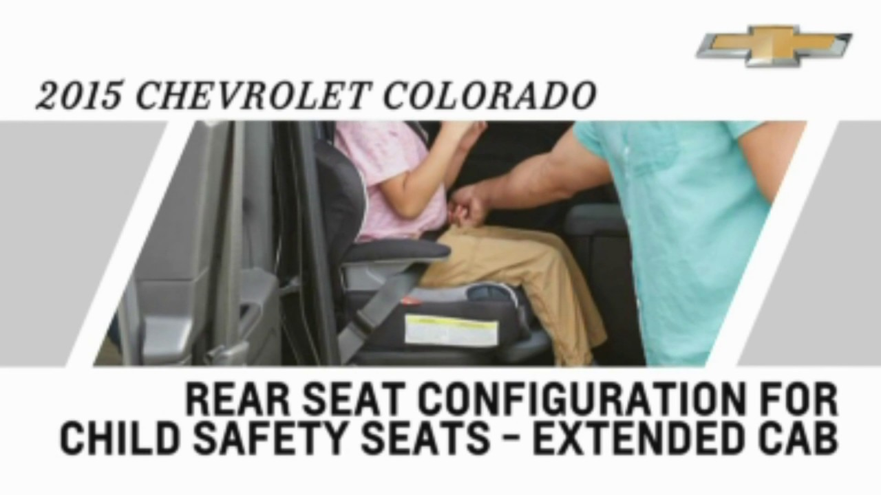 how things work 2015 chevy colorado child safety seats phillips chevrolet chicago. Black Bedroom Furniture Sets. Home Design Ideas