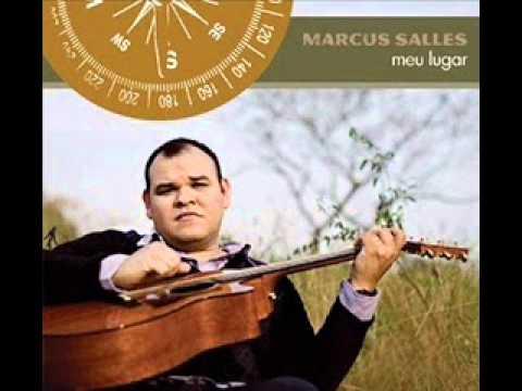 Marcus Salles - Tu és a canção
