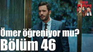 Kiralık Aşk 46. Bölüm - Ömer Öğreniyor mu?