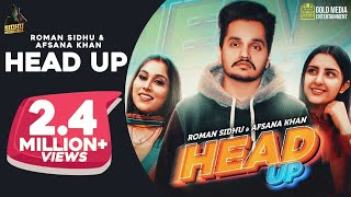 HEAD UP : Roman Sidhu Ft Afsana Khan | Official Video | Latest Punjabi Songs 2020 | Sidhu Moose Wala
