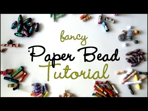 {MASSIVE} Fancy Paper Beads Tutorial