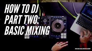 How to Mix The Basics Pt 2   Serato Intro   Scratch DJ Academy