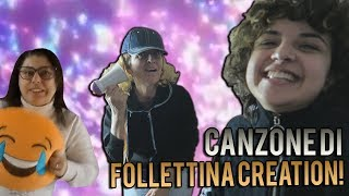 REAGISCO alla NUOVA CANZONE DI FOLLETTINA CREATION! *Con Mia MAMMA!!*