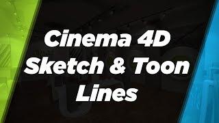 Sketch & Toon Lines In Cinema 4D R19