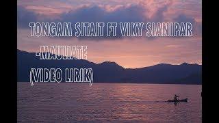 Viky Sianipar ft. Tongam Sirait- Mauliate Lirik