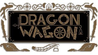 Dragon Wagon pt 1 | The Oregon Trail, but with DRAGONS