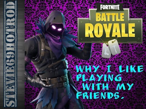 Why i love playing games with my friends Fortnite game play