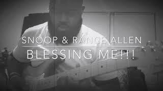 Snoop Dog & RANCE Allen  Blessing Me 1.02 MB