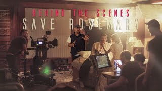 Behind-The-Scenes of the film 'Save Rosemary""