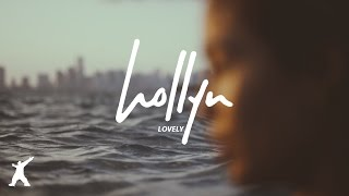Hollyn - Lovely (Official Audio Video)