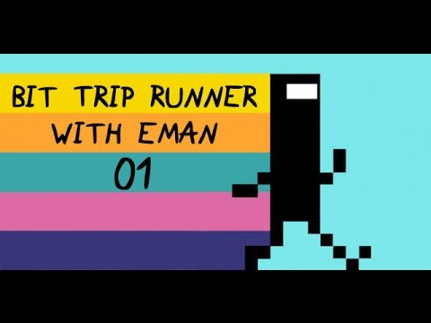 Bit.Trip Runner with Eman 01: Impetus (Zone 1)