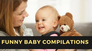 Funny Baby Videos | Hilarious Babies Compilation