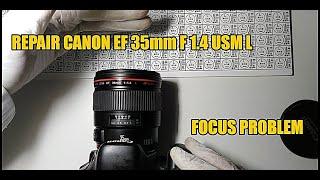 Repair canon 35mm f1.4 usm (autofocus problem)