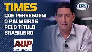PVC diz quais os dois times que perseguem o Palmeiras pelo título brasileiro