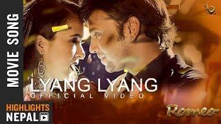 Lyang Lyang - New Nepali Movie ROMEO Song 2017/2074 | Hassan Raza Khan, Oshima Banu