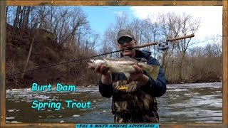 Spring Trout at Dirty Burt - one of us got Skunked