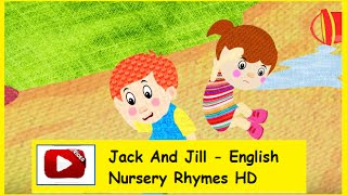 Jack And Jill - English Nursery Rhymes HD