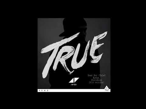 Dear Boy (Edit MockU) - Avicii