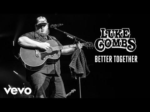 Download Luke Combs - Better Together Audio Mp4 baru