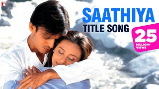 Saathiya Video song