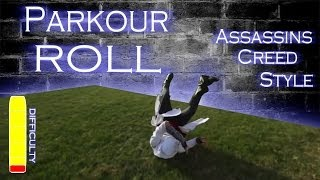 Learn the PARKOUR ROLL - Assassins Creed Style