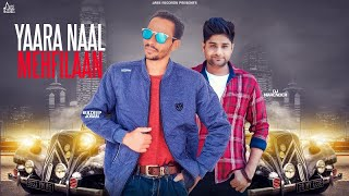 Yaara Naal Mehfilaan | (Full Song) | Kuldeep Josan | New Punjabi Songs 2018 | Latest Punjabi Songs