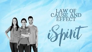 The Law of Cause and Effect   A Quick Explanation