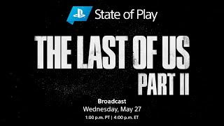 The Last of Us Part II - State of Play | PS4