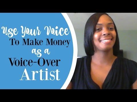 Use Your Voice To Make Money at Home as a Voice Over Artist