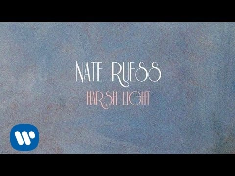 Nate Ruess - Harsh Light