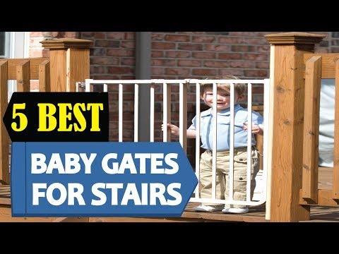 5 Best Baby Gates For Stairs 2018 | Best Baby Gates For Stair Reviews | Top 5 Baby Gates For Stairs